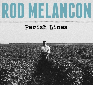 1398433196 Rod Melancon - Parish Lines - ART