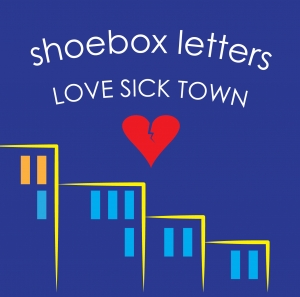 1459098574 Shoebox Love Sick Town Cover