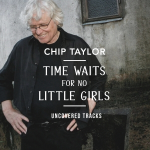 Chip Taylor Time Waits for No